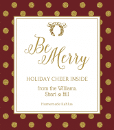 Holiday Wine Label - Be Merry