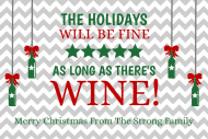 Holiday Mini Wine Label - Holidays Will Be Fine