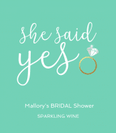 Wedding Champagne Label - She Said Yes