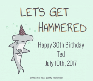 Birthday Beer Label - Get Hammered