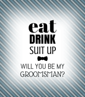 Wedding Wine Label - Eat Drink Suit Up