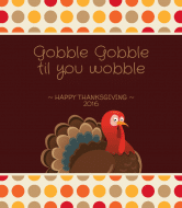 Holiday Wine Label - Gobble Till You Wobble