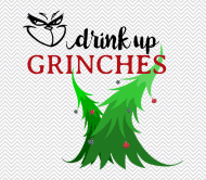 Holiday Beer Label - Drink Up Grinches