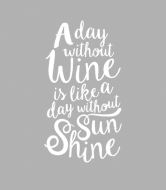Wine Label - A Day Without Wine
