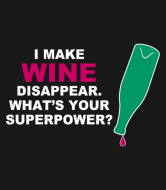 Wine Label - I Make Wine Disappear
