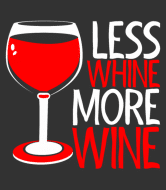 Wine Label - Less Whine More Wine
