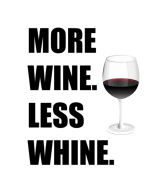 Wine Label - More Wine Less Whine