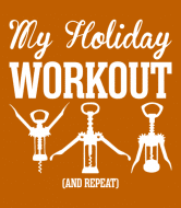 Wine Label - My Holiday Wine Cork Workout And Repeat