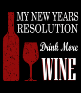 Wine Label - My New Years Resolution Is Drink More Wine