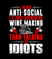 Wine Label - Not Antisocial Rather Be Wine Making Than Talk To