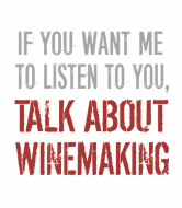 Wine Label - Talk About Winemaking