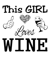 Wine Label - This Girl Loves Wine