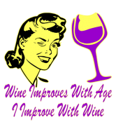 Wine Label - Wine Improves With Age I Improve With Wine