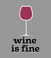 Wine Label - Wine Is Fine