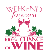 Wine Label - Wine Weekend With 100% Chance Of Wine
