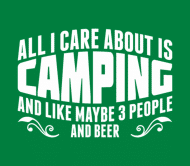 Beer Label - All I Care About Is Camping And Beer