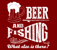 Beer Label - Beer And Fishing What Else Is There Outdoor