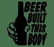 Beer Label - Beer Built This Body