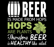 Beer Label - Beer Is Made From Hops Healthy Like Salad