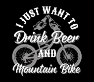 Beer Label - Drink Beer And Mountain Bike