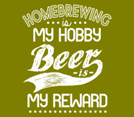 Beer Label - Homebrewing Is My Hobby Beer Is My Reward