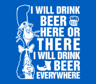 Beer Label - I Will Drink Beer Here Or There