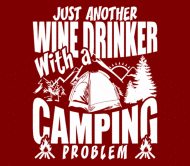 Beer Label - Just Another Wine Drinker With A Camping Problem