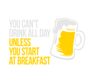 Beer Label - You Cant Drink All Day