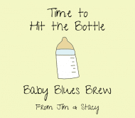 Baby Beer Label - Hit the Bottle
