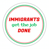 Expressions Sticker - Immigrants Get The Job Done