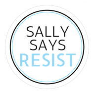 Expressions Sticker - Sally Says Resist