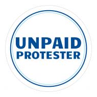 Expressions Sticker - Unpaid Protester