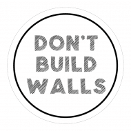 Expressions Sticker - Don't Build Walls