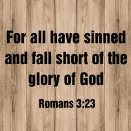 Sticker - Romans 3 For All Have Sinned