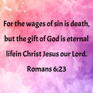 Sticker - Romans 6 For The Wages Of Sin Is Death