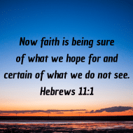 Sticker - Hebrews 11 Now Faith Is Being Sure
