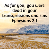 Sticker - Ephesians 2 As For You You Were Dead