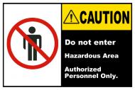 Safety Label - Hazardous Area Do Not Enter Label