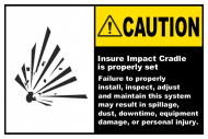 Safety Label - Ensure Impact Cradle Is Set Label
