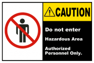 Safety Label - Hazardous Area Do Not Enter