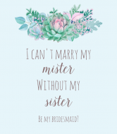 Wedding Wine Label - Please Be My Bridesmaid