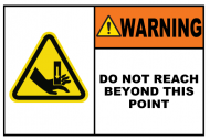 Safety Label - Do Not Reach Beyond This Point