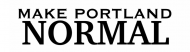 Bumper Sticker - Make Portland Normal