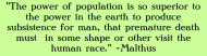 Bumper Sticker - Malthus Conclusion