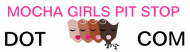 Bumper Sticker - Mocha Girls Pit Stop
