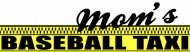 Bumper Sticker - Moms Baseball Taxi