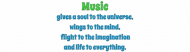 Bumper Sticker - Music Quote Music Gives A Soul To
