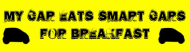 Bumper Sticker - My Car Eats Smart Cars For Breakfast