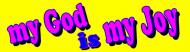 Bumper Sticker - My God Is My Joy