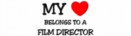 Bumper Sticker - My Heart Belongs To A Film Director